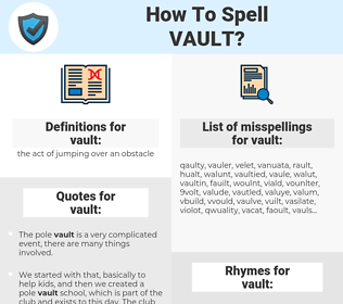vault, spellcheck vault, how to spell vault, how do you spell vault, correct spelling for vault
