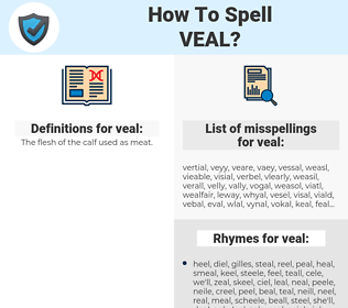 veal, spellcheck veal, how to spell veal, how do you spell veal, correct spelling for veal