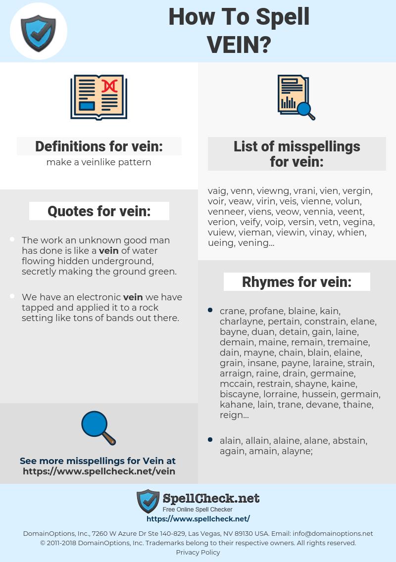 vein, spellcheck vein, how to spell vein, how do you spell vein, correct spelling for vein