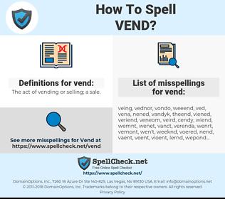 vend, spellcheck vend, how to spell vend, how do you spell vend, correct spelling for vend