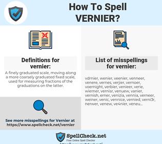 vernier, spellcheck vernier, how to spell vernier, how do you spell vernier, correct spelling for vernier