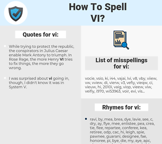 vi, spellcheck vi, how to spell vi, how do you spell vi, correct spelling for vi
