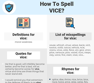 vice, spellcheck vice, how to spell vice, how do you spell vice, correct spelling for vice