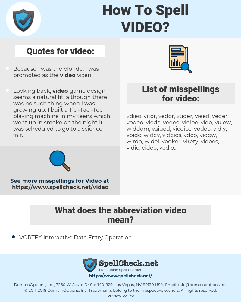 video, spellcheck video, how to spell video, how do you spell video, correct spelling for video