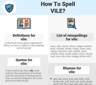 vile, spellcheck vile, how to spell vile, how do you spell vile, correct spelling for vile