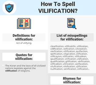 vilification, spellcheck vilification, how to spell vilification, how do you spell vilification, correct spelling for vilification