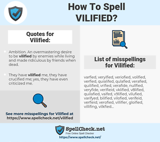 Vilified, spellcheck Vilified, how to spell Vilified, how do you spell Vilified, correct spelling for Vilified