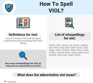 viol, spellcheck viol, how to spell viol, how do you spell viol, correct spelling for viol