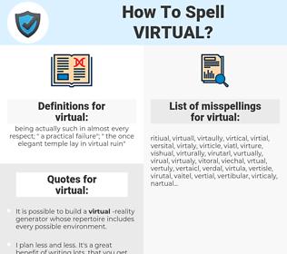 virtual, spellcheck virtual, how to spell virtual, how do you spell virtual, correct spelling for virtual