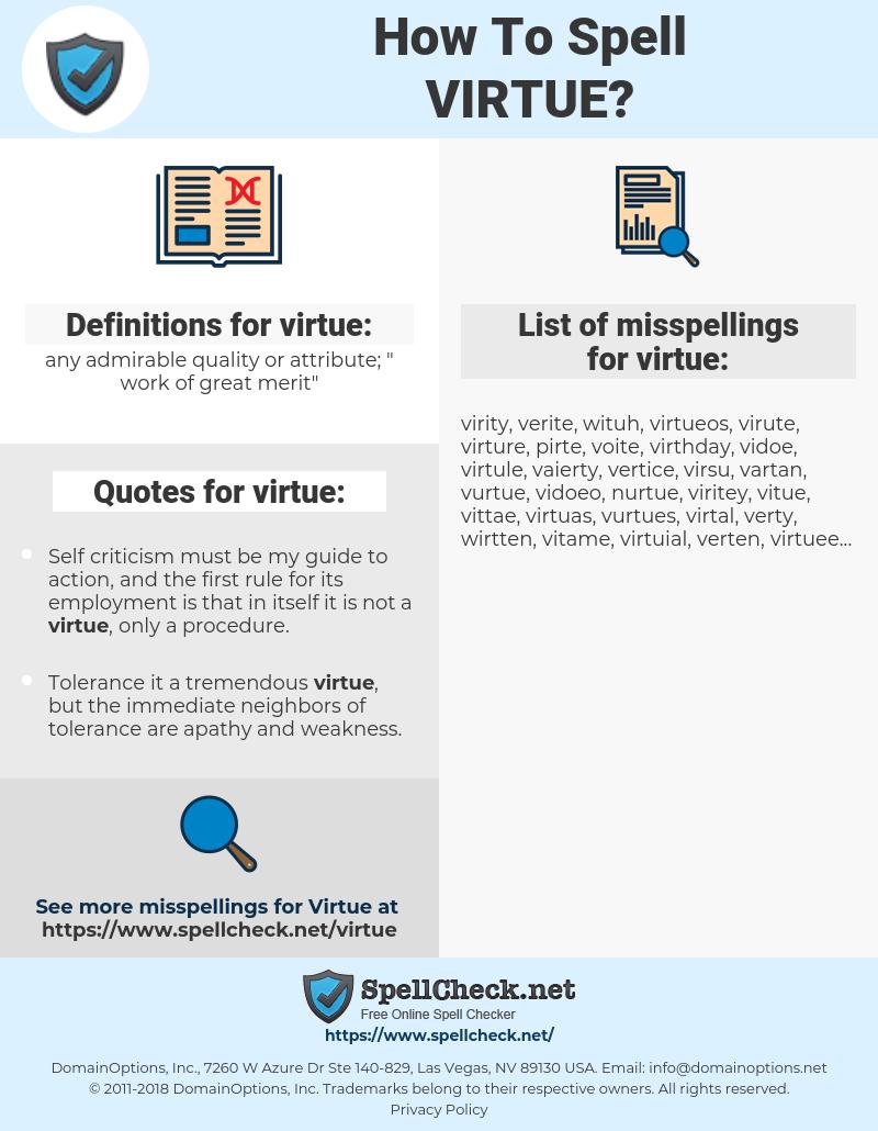 virtue, spellcheck virtue, how to spell virtue, how do you spell virtue, correct spelling for virtue