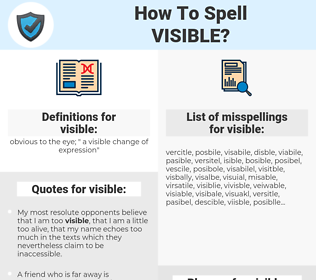 visible, spellcheck visible, how to spell visible, how do you spell visible, correct spelling for visible