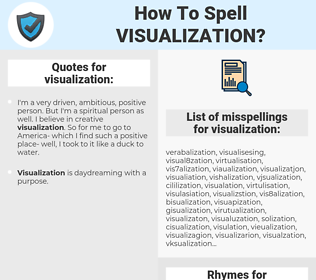 visualization, spellcheck visualization, how to spell visualization, how do you spell visualization, correct spelling for visualization