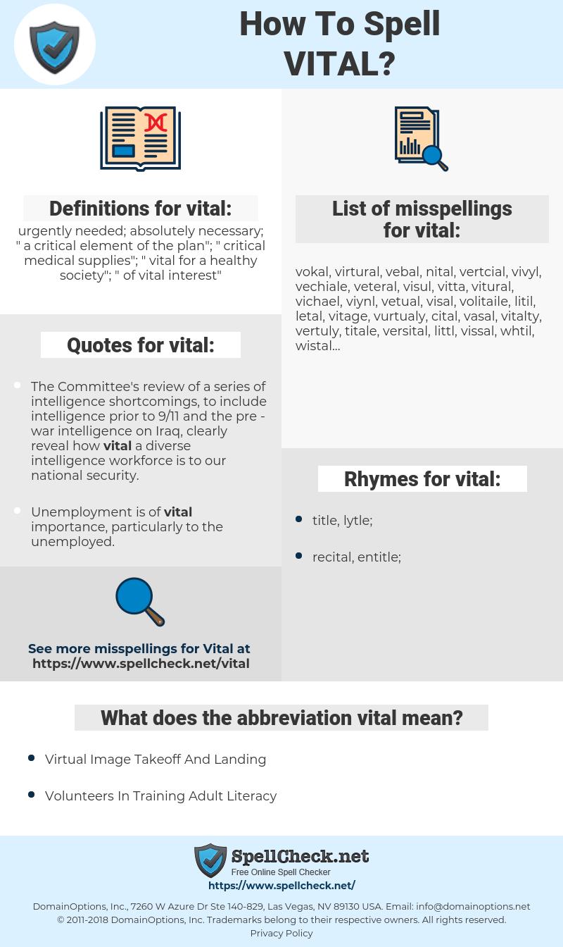 vital, spellcheck vital, how to spell vital, how do you spell vital, correct spelling for vital