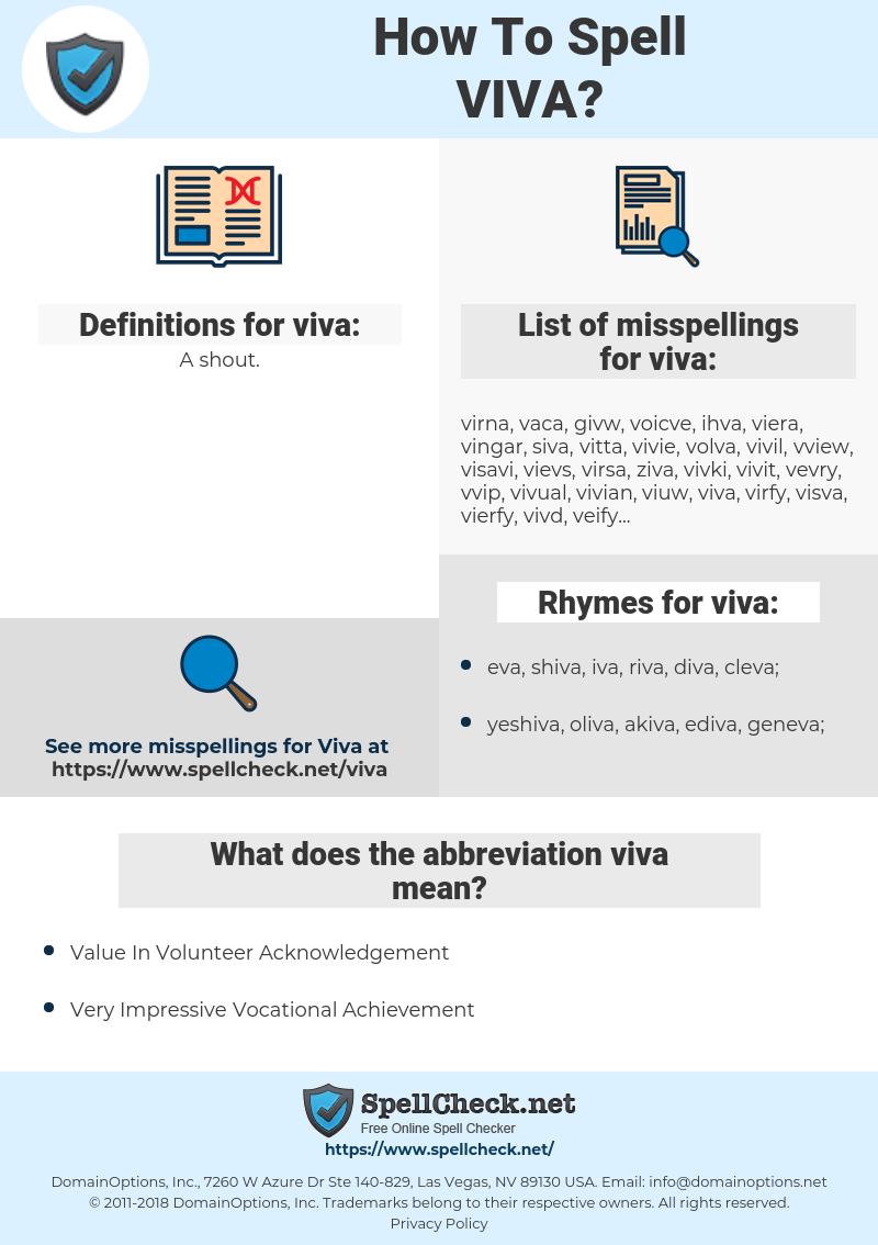 viva, spellcheck viva, how to spell viva, how do you spell viva, correct spelling for viva