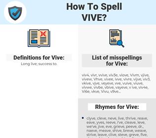 Vive, spellcheck Vive, how to spell Vive, how do you spell Vive, correct spelling for Vive