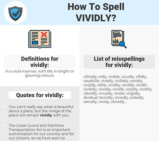 vividly, spellcheck vividly, how to spell vividly, how do you spell vividly, correct spelling for vividly