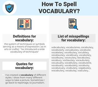 vocabulary, spellcheck vocabulary, how to spell vocabulary, how do you spell vocabulary, correct spelling for vocabulary