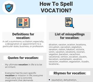 vocation, spellcheck vocation, how to spell vocation, how do you spell vocation, correct spelling for vocation