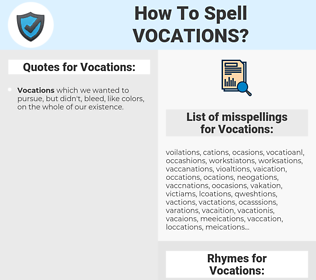 Vocations, spellcheck Vocations, how to spell Vocations, how do you spell Vocations, correct spelling for Vocations