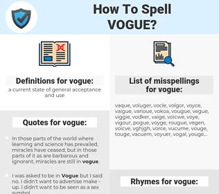 vogue, spellcheck vogue, how to spell vogue, how do you spell vogue, correct spelling for vogue