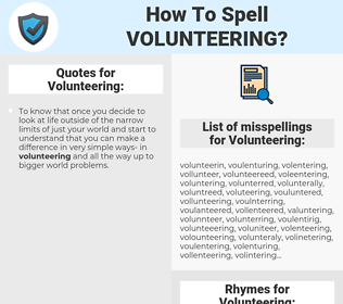 Volunteering, spellcheck Volunteering, how to spell Volunteering, how do you spell Volunteering, correct spelling for Volunteering