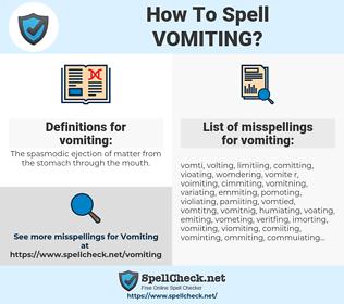 vomiting, spellcheck vomiting, how to spell vomiting, how do you spell vomiting, correct spelling for vomiting