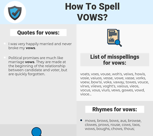 vows, spellcheck vows, how to spell vows, how do you spell vows, correct spelling for vows