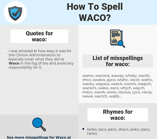 waco, spellcheck waco, how to spell waco, how do you spell waco, correct spelling for waco