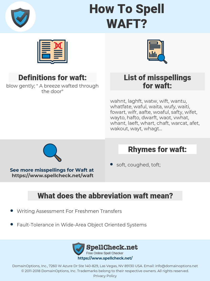 waft, spellcheck waft, how to spell waft, how do you spell waft, correct spelling for waft
