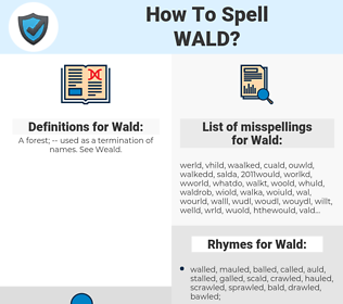 Wald, spellcheck Wald, how to spell Wald, how do you spell Wald, correct spelling for Wald