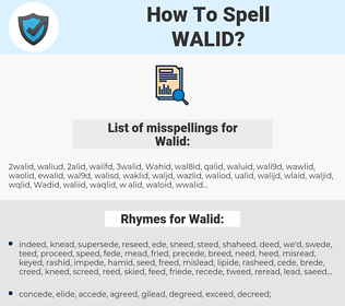 Walid, spellcheck Walid, how to spell Walid, how do you spell Walid, correct spelling for Walid