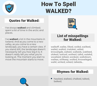 Walked, spellcheck Walked, how to spell Walked, how do you spell Walked, correct spelling for Walked