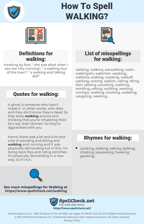 walking, spellcheck walking, how to spell walking, how do you spell walking, correct spelling for walking