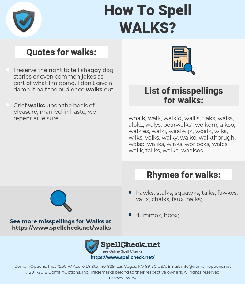 walks, spellcheck walks, how to spell walks, how do you spell walks, correct spelling for walks