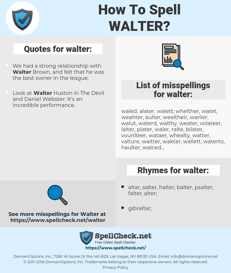 walter, spellcheck walter, how to spell walter, how do you spell walter, correct spelling for walter