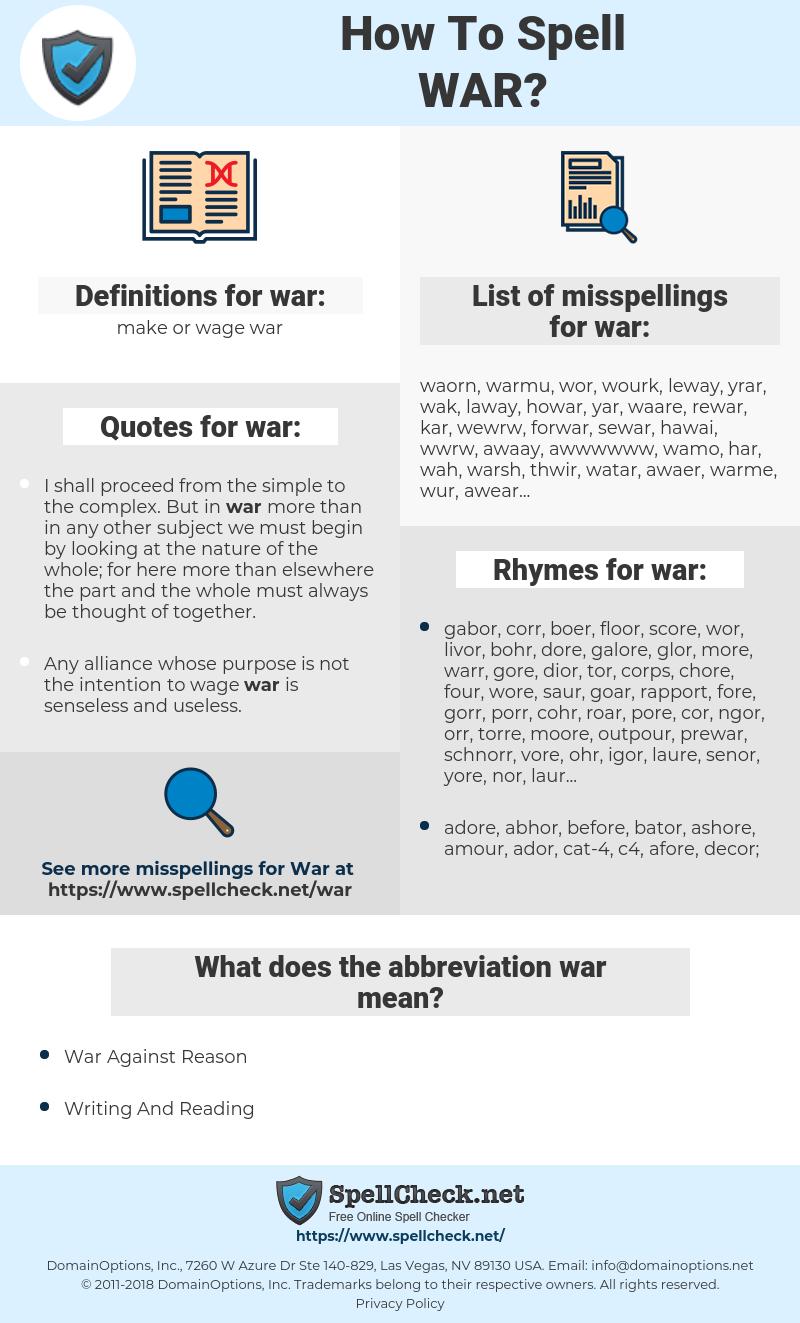 war, spellcheck war, how to spell war, how do you spell war, correct spelling for war