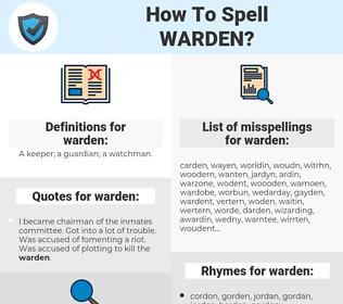 warden, spellcheck warden, how to spell warden, how do you spell warden, correct spelling for warden