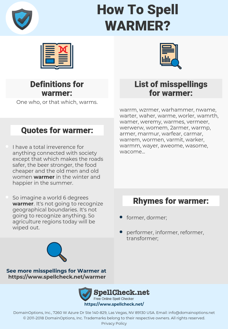 warmer, spellcheck warmer, how to spell warmer, how do you spell warmer, correct spelling for warmer