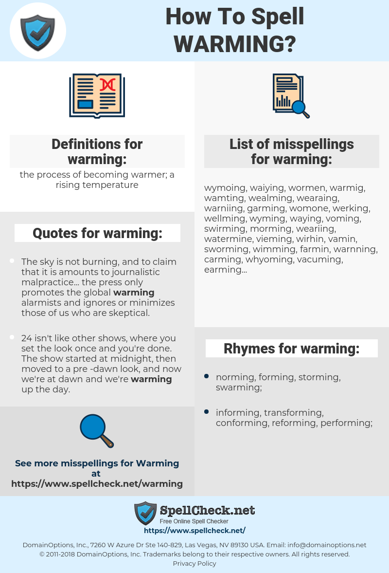 warming, spellcheck warming, how to spell warming, how do you spell warming, correct spelling for warming
