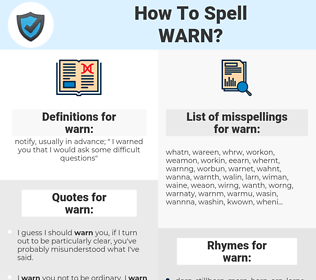 warn, spellcheck warn, how to spell warn, how do you spell warn, correct spelling for warn