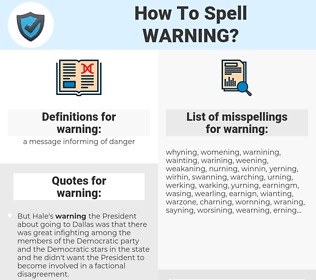 warning, spellcheck warning, how to spell warning, how do you spell warning, correct spelling for warning