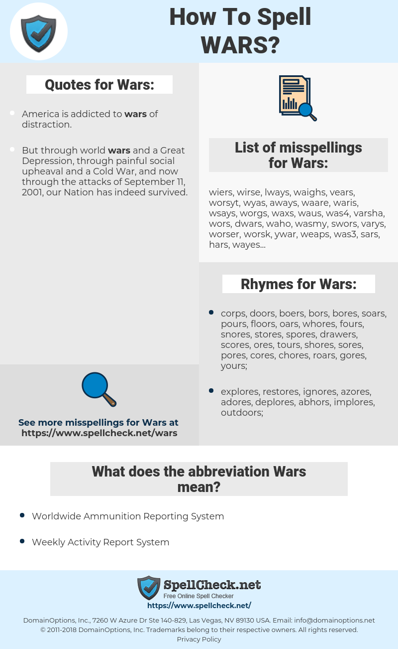 Wars, spellcheck Wars, how to spell Wars, how do you spell Wars, correct spelling for Wars