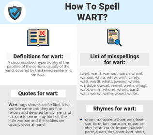 wart, spellcheck wart, how to spell wart, how do you spell wart, correct spelling for wart