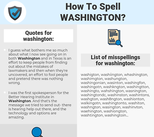 washington, spellcheck washington, how to spell washington, how do you spell washington, correct spelling for washington