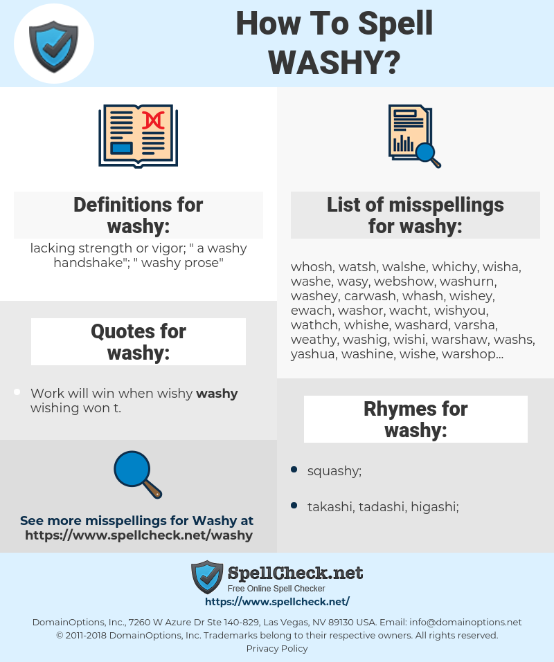 washy, spellcheck washy, how to spell washy, how do you spell washy, correct spelling for washy
