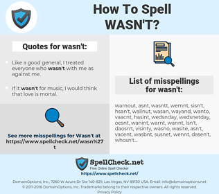 wasn't, spellcheck wasn't, how to spell wasn't, how do you spell wasn't, correct spelling for wasn't