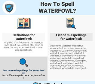 waterfowl, spellcheck waterfowl, how to spell waterfowl, how do you spell waterfowl, correct spelling for waterfowl