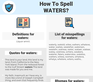 waters, spellcheck waters, how to spell waters, how do you spell waters, correct spelling for waters