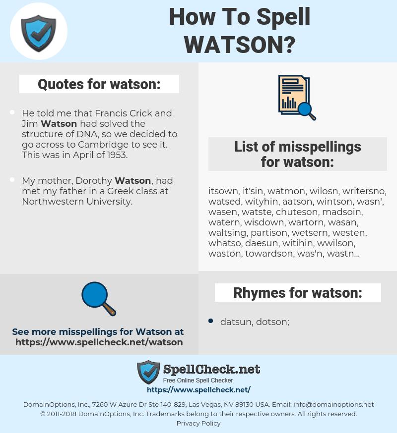 watson, spellcheck watson, how to spell watson, how do you spell watson, correct spelling for watson