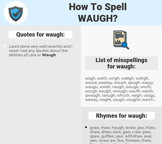 waugh, spellcheck waugh, how to spell waugh, how do you spell waugh, correct spelling for waugh